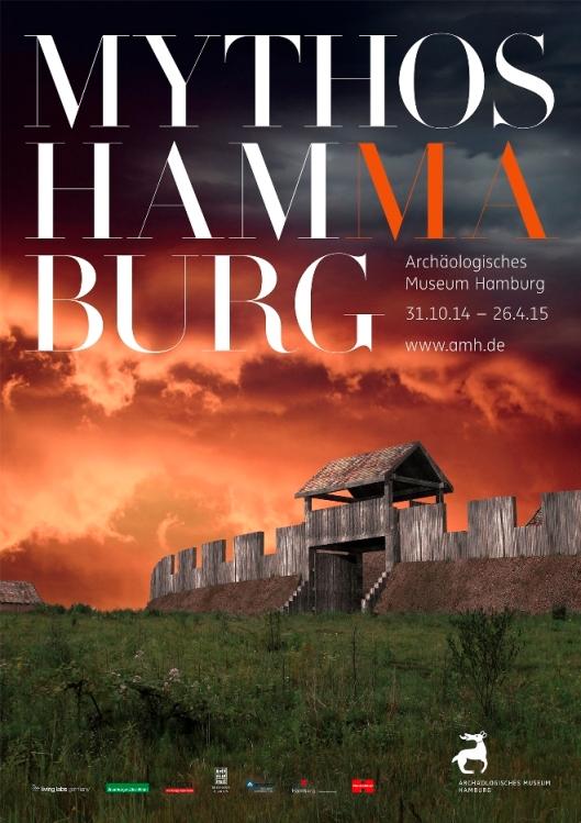 "Plakat zur Ausstellung ""Mythos Hammaburg"" © AMH"